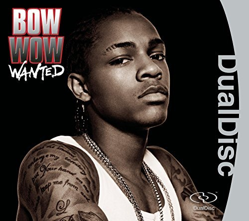 Bow Wow Wanted Dualdisc