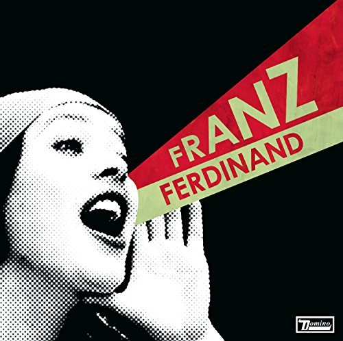 Franz Ferdinand You Could Have It So Much Bett