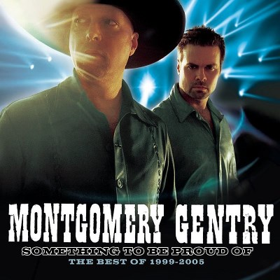 Montgomery Gentry Something To Be Proud Of (best