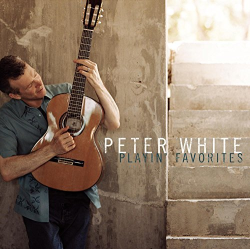 Peter White Playin' Favourites