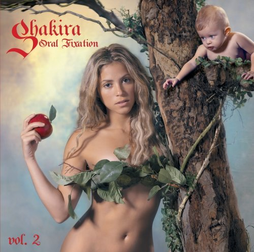 Shakira Vol. 2 Oral Fixation