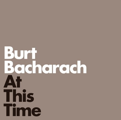Burt Bacharach At This Time