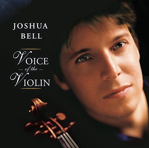 Joshua Bell Voice Of The Violin