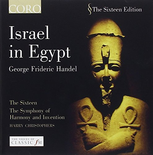 George Frideric Handel Israel In Egypt Christophers Sixteen