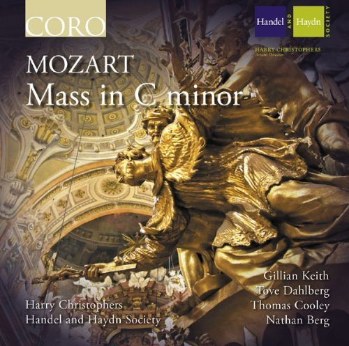 Wolfgang Amadeus Mozart Mass In C Minor Handel & Haydn Society Chris