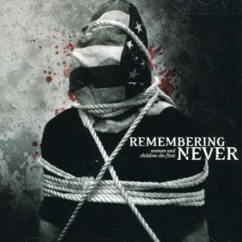 Remembering Never Woman & Children Die First
