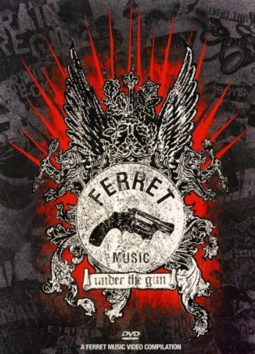 Ferret Music Under The Gun Under The Gun