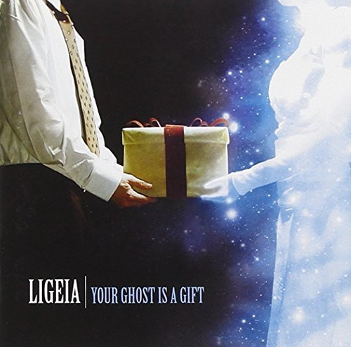 Ligeia Your Ghost Is A Gift Your Ghost Is A Gift