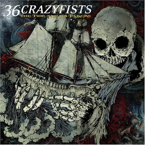 36 Crazyfists Tide & Its Takers