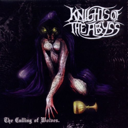 Knights Of The Abyss Culling Of Wolves Culling Of Wolves