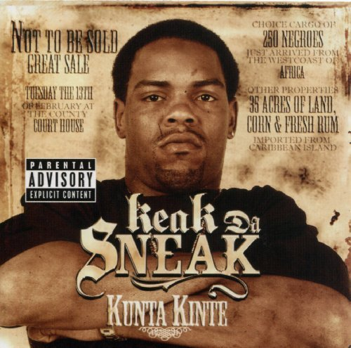 Keak Da Sneak Kunta Kinte Explicit Version