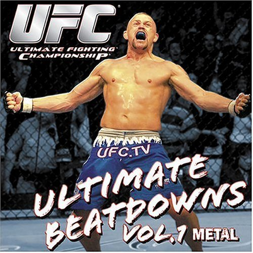 Ufc Presents Ultimate Beat Dow Vol. 1 Ufc Presents Ultimate B Explicit Version Slayer Chimaira Icepick