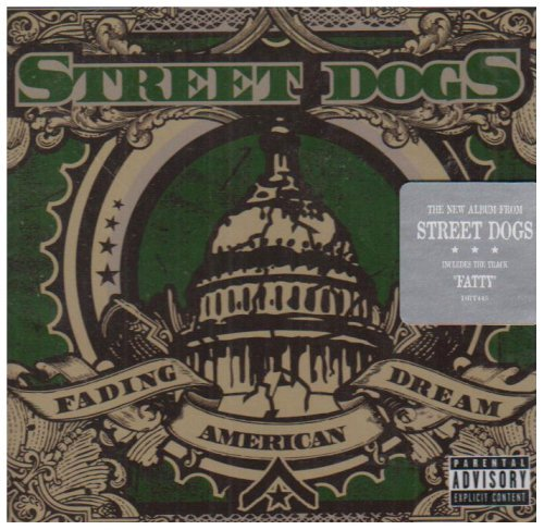Street Dogs Fading American Dream Explicit Version