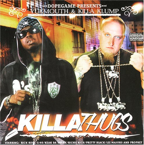 Yukmouth & Killa Klump Yukmouth & Killa Klump Explicit Version