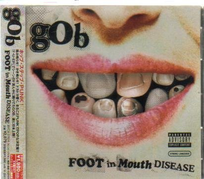 Gob Foot In Mouth Disease Explicit Version Enhanced CD