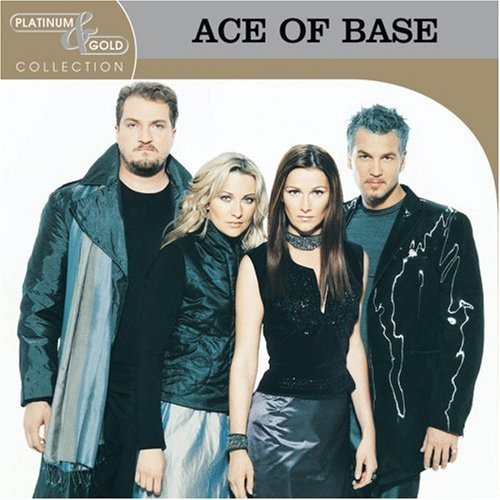 Ace Of Base Platinum & Gold Collection Platinum & Gold Collection
