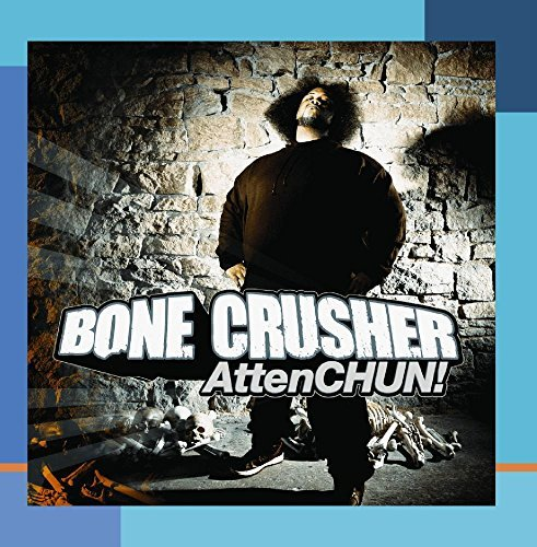 Bone Crusher Attenshun!