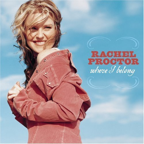 Rachel Proctor Where I Belong CD R