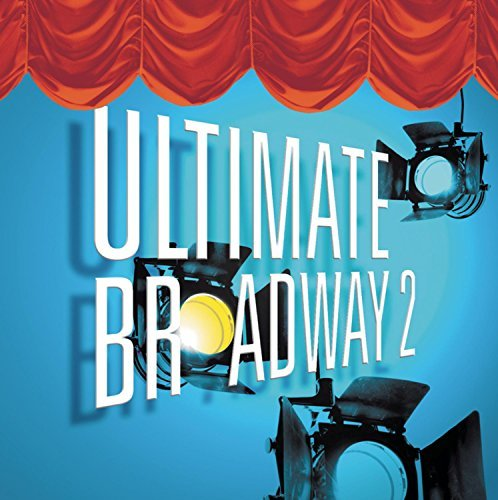 Cast Recording Vol. 2 Ultimate Broadway Vol. 2 Ultimate Broadway