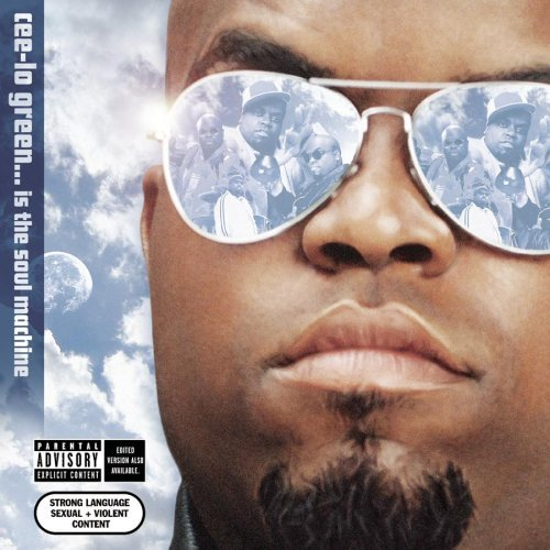 Cee Lo Cee Lo Green Is The Soul Machi Explicit Version