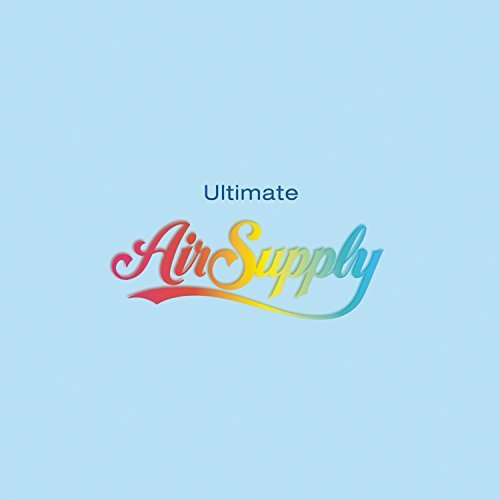 Air Supply Ultimate Air Supply Ultimate Air Supply