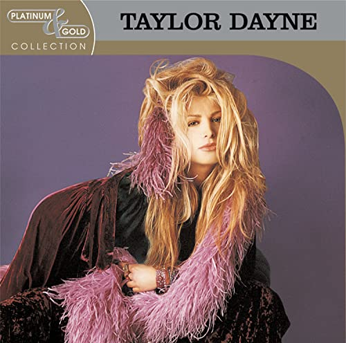 Taylor Dayne Platinum & Gold Collection CD R Platinum & Gold Collection