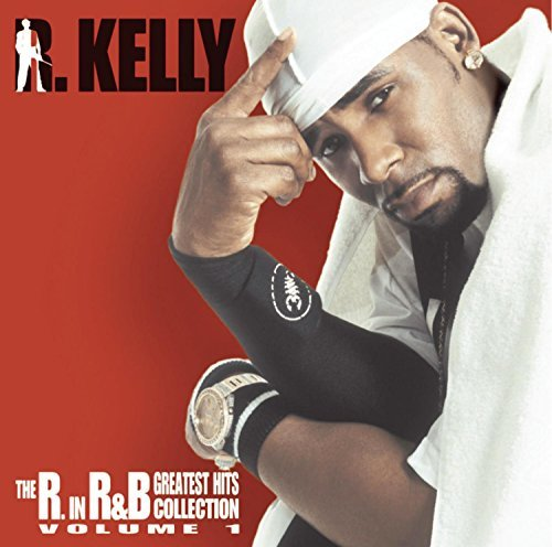 R. Kelly Vol. 1 R In R&b Vol. 1 R In R&b