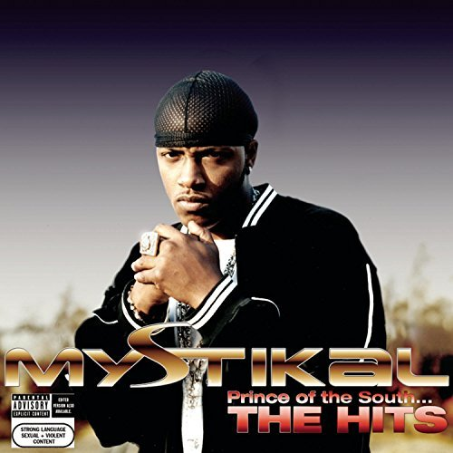 Mystikal Prince Of The South The Hits Explicit Version Incl. Bonus Tracks