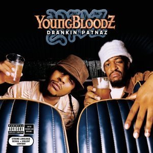 Youngbloodz Drankin' Patnaz Lmtd Ed. Explicit Version