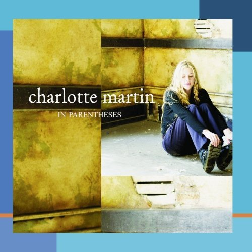 Charlotte Martin In Parentheses