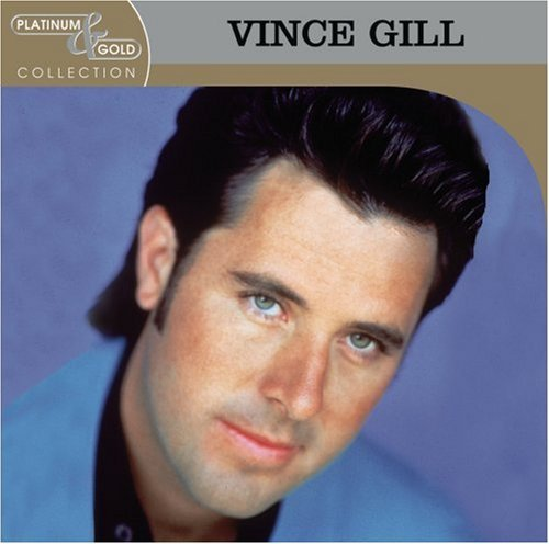 Vince Gill Platinum & Gold Collection CD R Platinum & Gold Collection