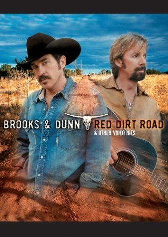 Brooks & Dunn Red Dirt Road & Other Video Hi