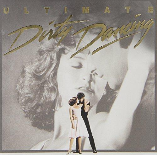 Dirty Dancing Ultimate Soundtrack Ronettes Surfaris Redding