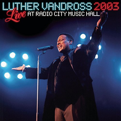 Vandross Luther Live 2003 At Radio City Music