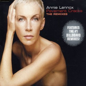 Annie Lennox Pavement Cracks (remixes)