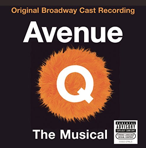 Broadway Cast Avenue Q Explicit Version Avenue Q