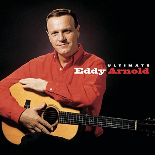 Eddy Arnold Ultimate Eddy Arnold Remastered