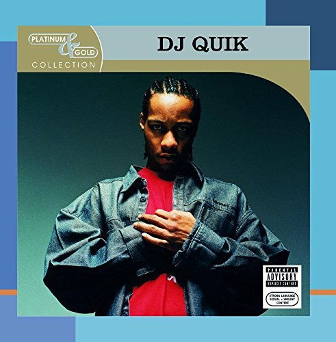 Dj Quik Platinum & Gold Collection Explicit Version Platinum & Gold Collection