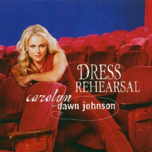 Johnson Carolyn Dawn Dress Rehearsal CD R