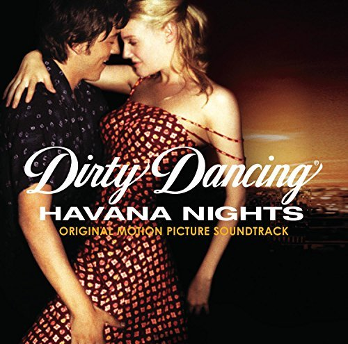 Dirty Dancing Havana Nights Soundtrack