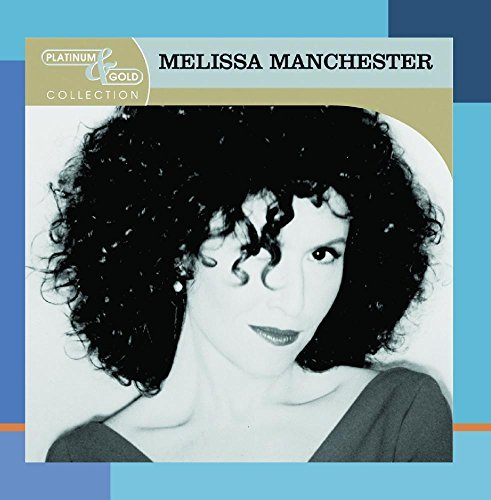 Melissa Manchester Platinum & Gold Collection CD R Platinum & Gold Collection