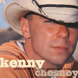 Kenny Chesney When The Sun Goes Down Ltd Edition