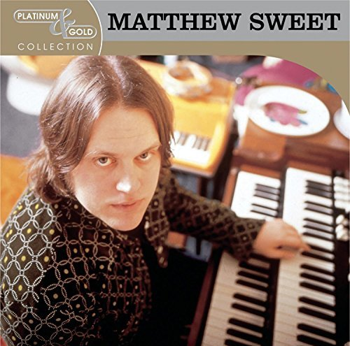 Matthew Sweet Platinum & Gold Collection This Item Is Made On Demand Could Take 2 3 Weeks For Delivery
