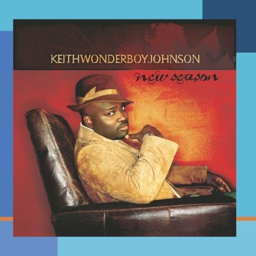 Keith Wonderboy Johnson New Season