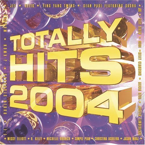 Totally Hits 2004 Vol. 1 Totally Hits 2004 Jet P.O.D. Simple Plan Mraz Totally Hits 2004