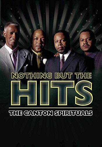 Canton Spirituals Nothing But The Hits