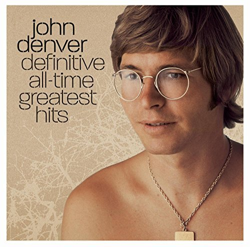 John Denver Definitive All Time Greatest H Remastered Definitive All Time Greatest H