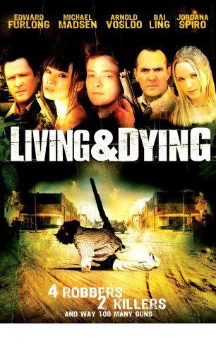 Living & Dying Furlong Madsen Ling Vosloo Ws R