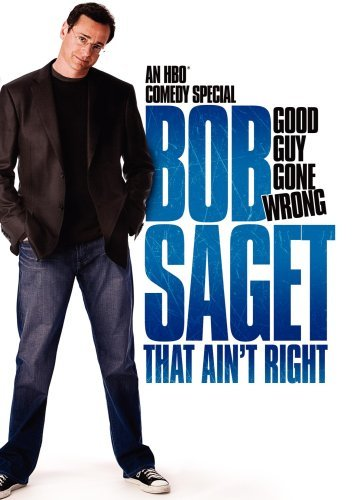 Bob Saget That Ain't Right Nr