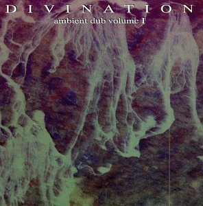 Divination Vol. 1 Ambient Dub